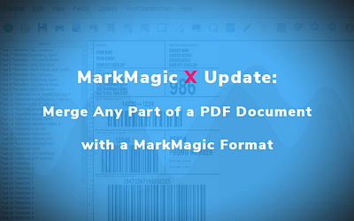 MarkMagic X Update: Merge Any Part of a PDF Document with a MarkMagic Format