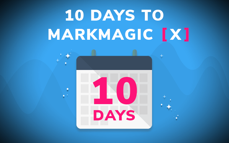 Get Ready for MarkMagic X!